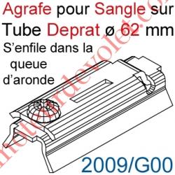 Agrafe Pince à Glisser dans Queue d'Aronde pour Tube Deprat de 62