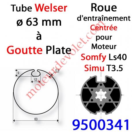 Roue pour Moteur LS 40 ou T 3.5 dans Tube Welser ø 63 Goutte Plate