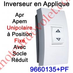 Inverseur Apr-Apem Unipolaire à Position Fixe avec Socle Réduit pour Pose en Applique