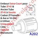 Embout Extra Court Zf 45 (Compatible avec l'Ancien Tube Zf45 à Goutte) à Crabot Zf Femelle Axe ø16 mm Mâle lg xx mm
