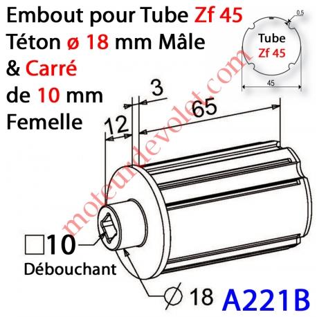 Embout Zf 45 Téton ø 18 mm Mâle Alésé en Carré de 10 mm Femelle