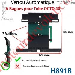 Verrou Automatique à Bagues 2 Maillons pour Tube Octo 40 et Lame 8-9 mm d'épaisseur