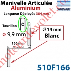 Manivelle Aluminium Bras ø14 mm Lg 160mm Anodisé Naturel Poignées Blanches Tourillon ø9,9 Lg Utile 384mm