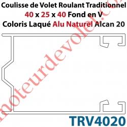 Coulisse de Tradi 40 x 25 x 40 Fond en V Sans Joint en Aluminium Laqué Coloris Alu Naturel Alcan 20