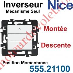 Inverseur Nice Montée-Descente Mécanisme Seul à Encastrer à Position Momentanée Blanc