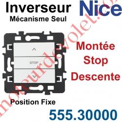 Inverseur Nice Montée-Stop-Descente Mécanisme Seul à Encastrer à Position Fixe Blanc