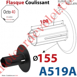 Flasque Coulissant ø 155 mm pour Tube Octo 40