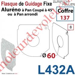 Flasque Fixe Percé ø 60 mm pr Passage Tube pr Aluréno Pan Coupé à 45° de 137