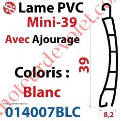 Lame Pvc Double Paroi Mini-39 de 39 x 8,2 Coloris Blanc Avec Ajourage