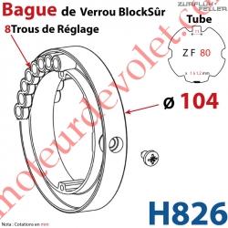 Bague de Verrou Automatique Blocksûr pr tube ZF 80 ø Ext 104 mm Av1 Vis 4,2x12,7