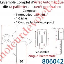 Arrêt Automatique à Paillette ou Arrêt Grenouille Déport 50 mm Avec Gâche et Contre-plaque l'ensemble Zingué Bichromaté