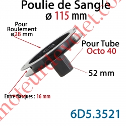 Poulie de Sangle ø 115 Emb Octo 40 Lg 52 Entre Flasque 16 pr Roulement ø 28 mm
