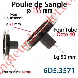 Poulie de Sangle ø 155 Emb Octo 40 Lg 52 Entre Flasque 16 pr Roulement ø 28 mm