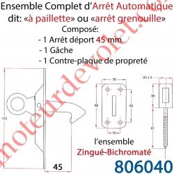 Arrêt Automatique à Paillette ou Arrêt Grenouille Déport 45 mm Avec Gâche et Contre-plaque l'ensemble Zingué Bichromaté