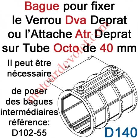 Bague de Verrou Automatique Dvr ou d'Attache Atr pour tube Octo 40