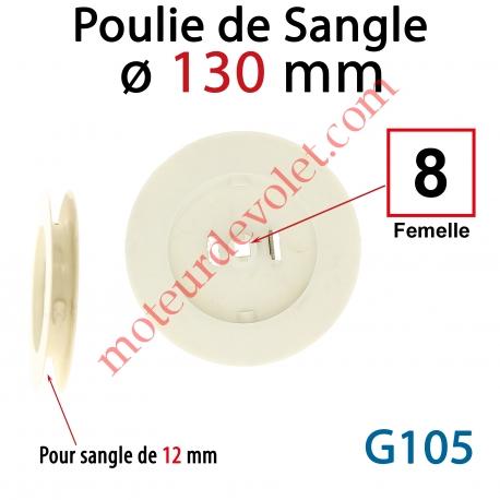 Poulie à Clef ø 130 pour sangle de 12 mm Sortie Carré de 8 mm Femelle