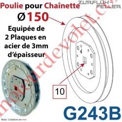 Poulie ø 150 pour Chaînette au pas de 13 mm Equipée de 2 Plaques en Acier Galvanisé de 3 mm Percées en Carré de 10
