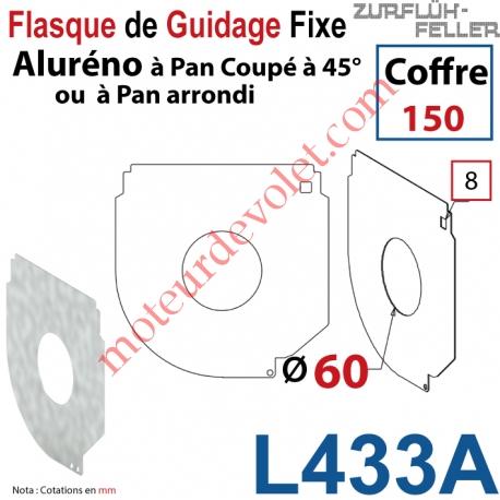 Flasque Fixe Percé ø 60 mm pr Passage Tube pr Aluréno Pan Coupé à 45° & Arrondi de 150
