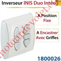 Inverseur Inis Duo Intéo à Encastrer avec Griffes à Position Fixe