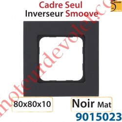 Cadre Smoove Noir Mat Laqué 1 Poste 80 x 80 x 10 mm