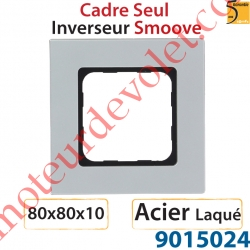 Cadre Smoove Acier Laqué 1 Poste 80 x 80 x 10 mm