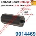 Embout Court Octo 60 pour Moteur Court 6 Nm Max Téton ø18 Mâle Alésé ø12mm Femelle