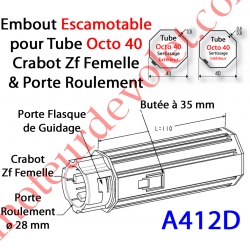 Embout Escamotable Octo 40 Crabot Zf Femelle Porte Roulement ø28 Pds Tab Max 25