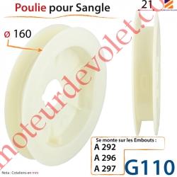 Poulie ø 160 pour sangle de 20 mm se monte sur embouts A296, A297 ou A292