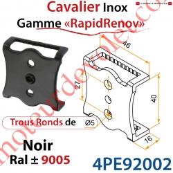 Cavalier inox pour Penture Gamme RapidRénov Percé de 2 Trous Diam 5mm & 1 Trou Taraudé avec Vis Pointeau Laqué Noir ± Ral 9005